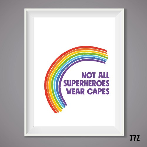 Heroes Wear Capes Wall Print