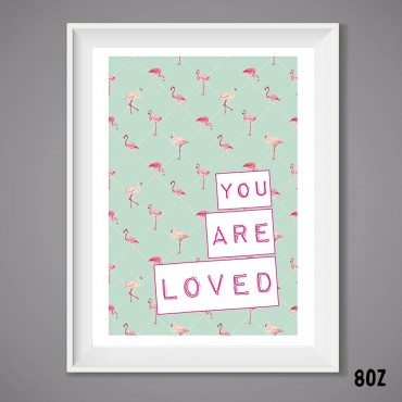 You Are Loved Wall Print