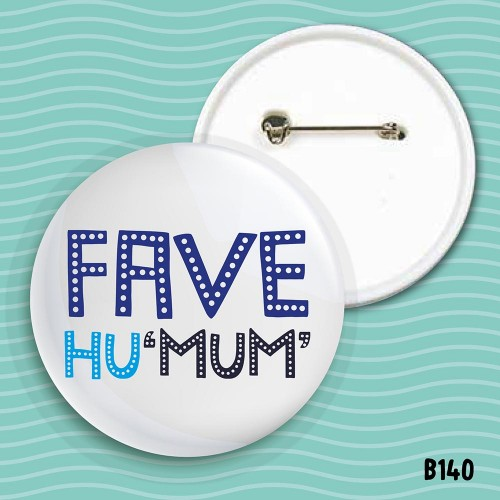 Fave HuMum Badge