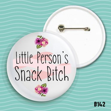 Snack Bitch Badge