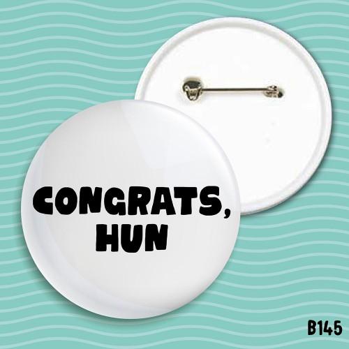 Congrats Hun Badge