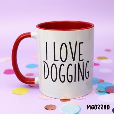 I Love Dogging Mug