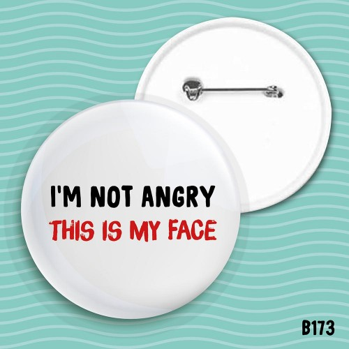 This Is My Face... Badge
