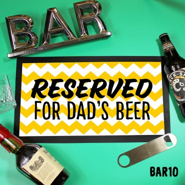 Reserved for Dad's Beer Mat