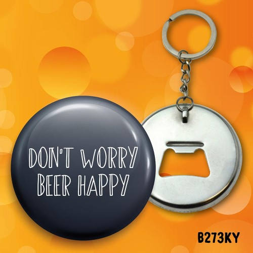 Don't Worry Bottle Opener