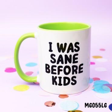 Sane Kids Mug