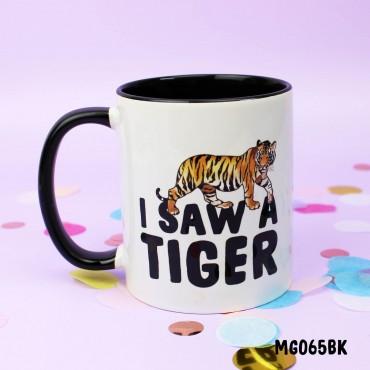 I Saw a Tiger Mug