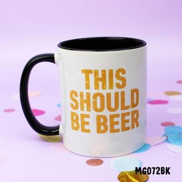 Should Be Beer Mug