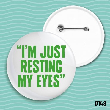 Resting My Eyes Badge