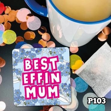 Effin Mum Coaster