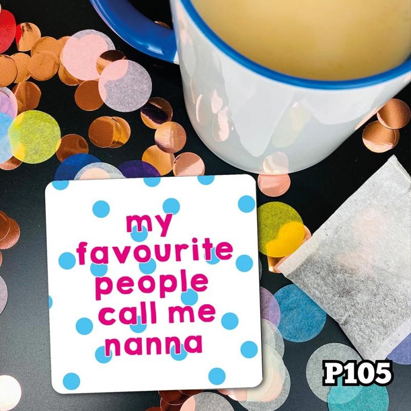 Fave People Nanna Coaster
