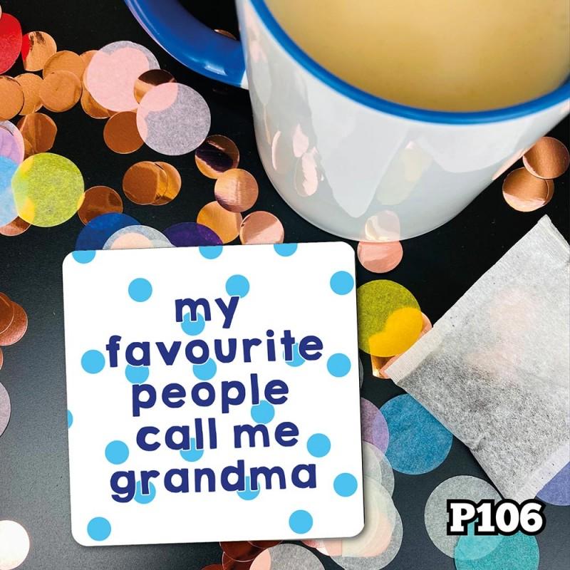 Fave People Grandma Coaster