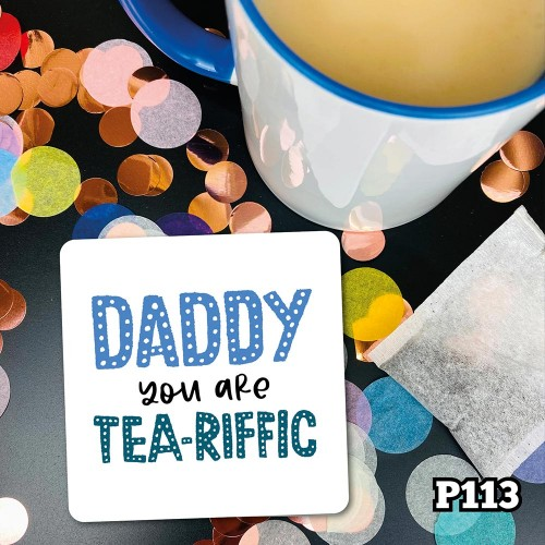Tea-Riffic Daddy Coaster