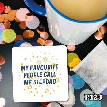 Fave People Stepdad Coaster