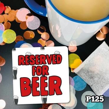 Reserved Beer Coaster