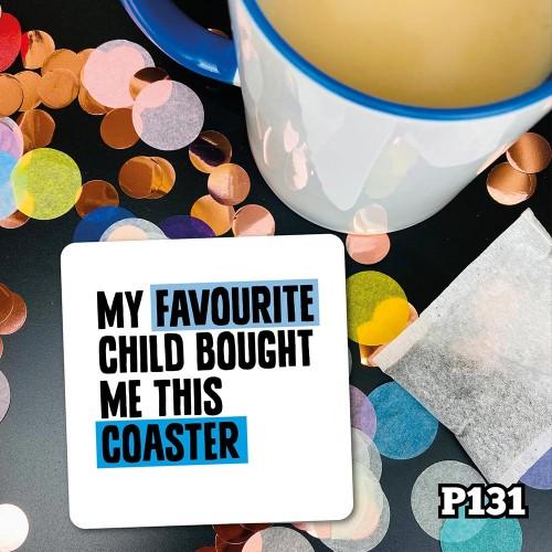 Favourite Child Coaster