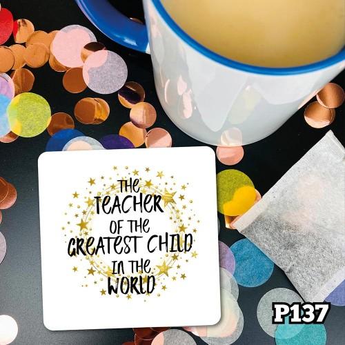 Greatest Teacher Coaster