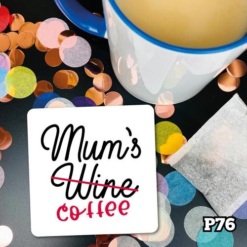 Mum Coffee Coaster