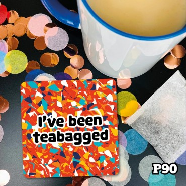 Teabagged Coaster