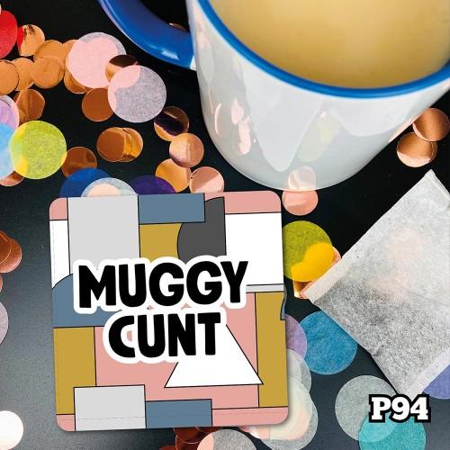 Muggy Cunt Coaster