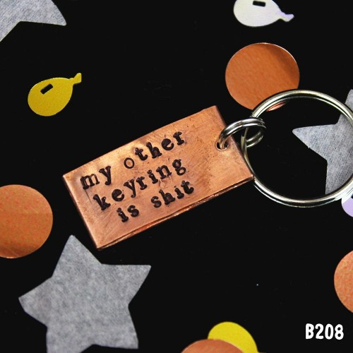 My Other Keyring Is Shit Keyring