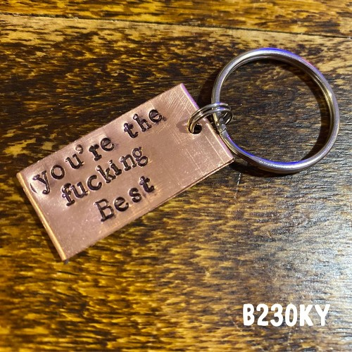 You're the fucking Best Keyring