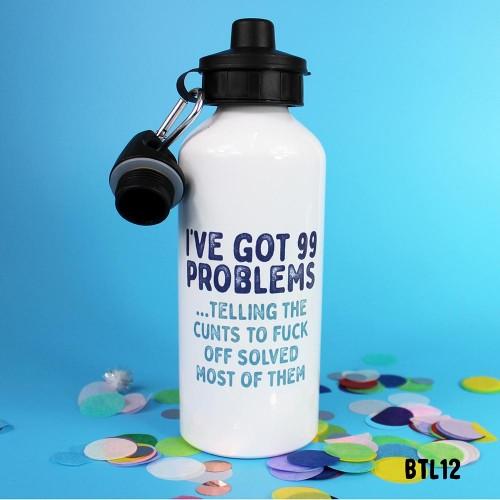 99 Problems Bottle