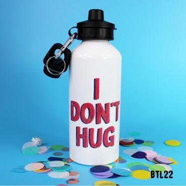 Don't Hug Bottle