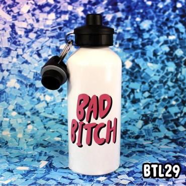Bad Bitch Bottle