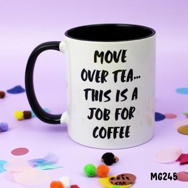 One for Coffee Mug