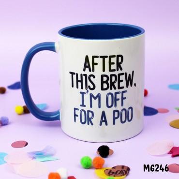 After This Brew Mug
