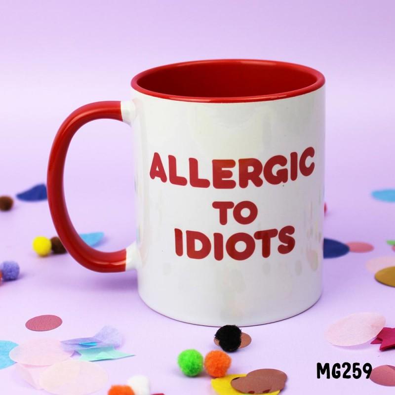 Allergic to Idiots Mug
