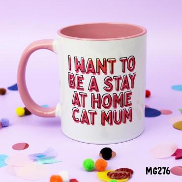 Stay Home Cat Mum Mug