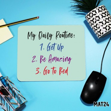 Daily Routine Mouse Mat
