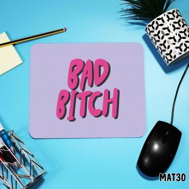 Bad Bitch Mouse Mat