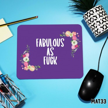 Fabulous Mouse Mat