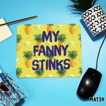 Stinky Fanny Mouse Mat