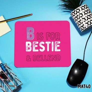 Bestie Mouse Mat