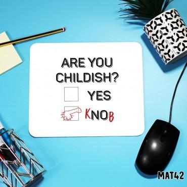 Childish Twats Mouse Mat