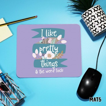 Pretty Things Mouse Mat