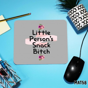 Snack Bitch Mouse Mat