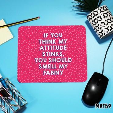Stinky Attitude Mouse Mat