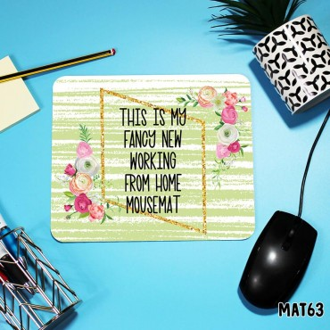 Working Home Mouse Mat