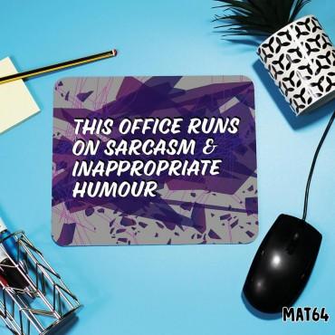 Office Sarcasm Mouse Mat