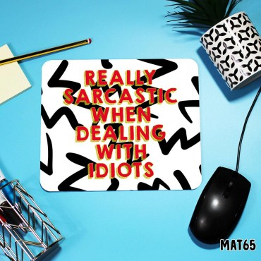 Dealing with Idiots Mouse Mat
