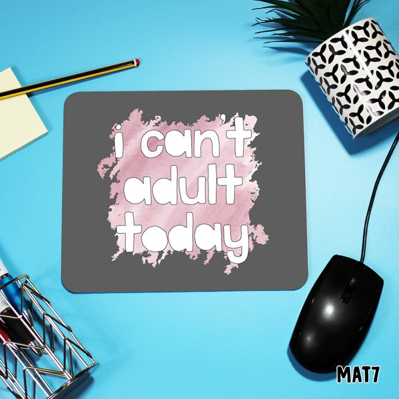 Adult Today Mouse Mat