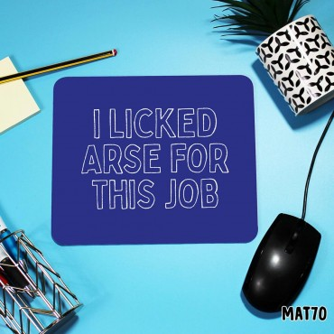 Licked Arse Mouse Mat