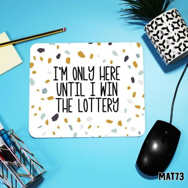 Win the Lottery Mouse Mat