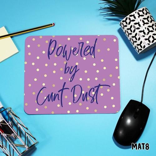 Cunt Dust Mouse Mat