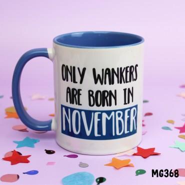 Wanker November Mug